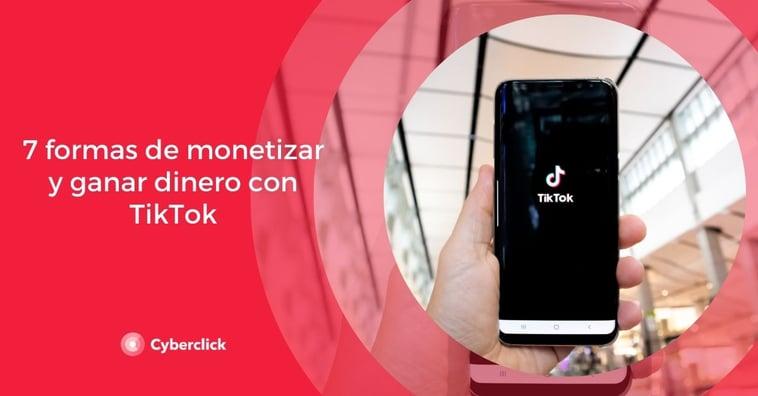 Cómo monetizar y ganar dinero con TikTok en 2021