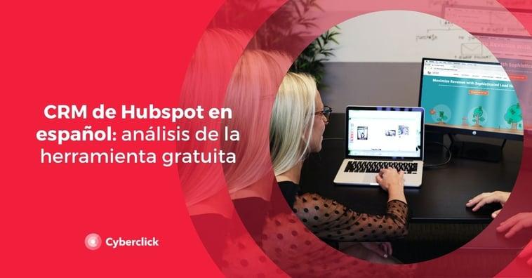 CRM de Hubspot en español: análisis de la herramienta gratuita