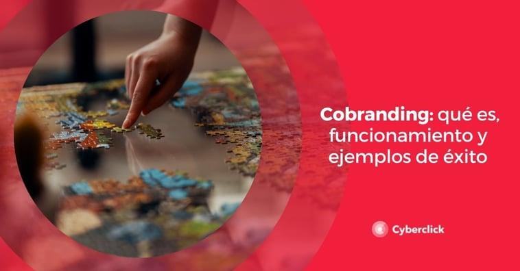 Cobranding: qué es, funcionamiento y ejemplos de éxito