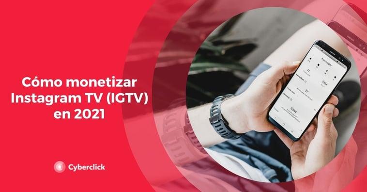 Cómo monetizar Instagram TV (IGTV) en 2021/2022