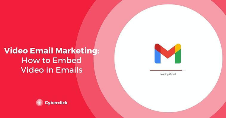 Video Email Marketing: How to Embed Video in Emails