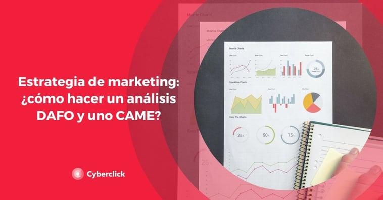 Estrategia de marketing: ¿cómo hacer un análisis DAFO y uno CAME?
