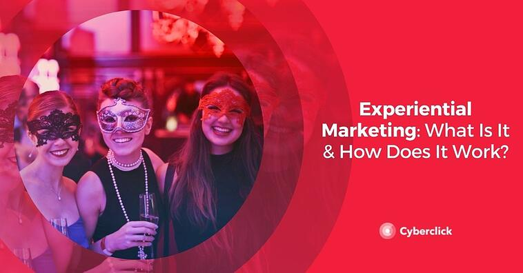 Experiential Marketing: What Is It & How Does It Work?
