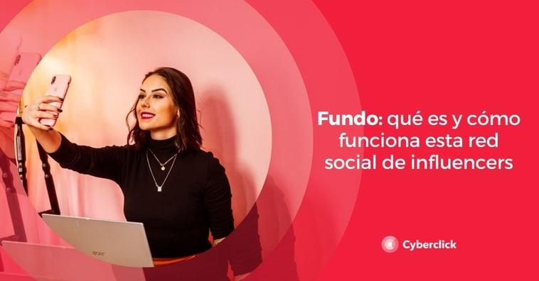 Fundo: qué es y cómo funciona esta red social de influencers