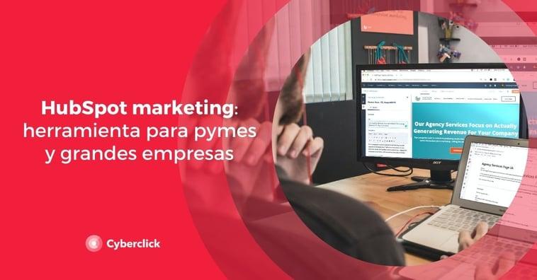 HubSpot marketing: herramienta para pymes y grandes empresas