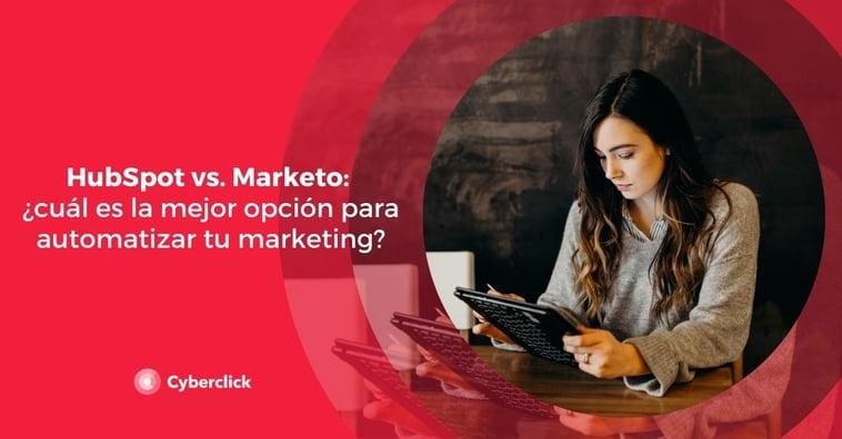 HubSpot vs. Marketo: ¿cuál es la mejor opción para automatizar tu marketing?