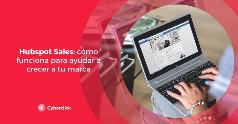 Hubspot Sales: cómo funciona para ayudar a crecer a tu marca