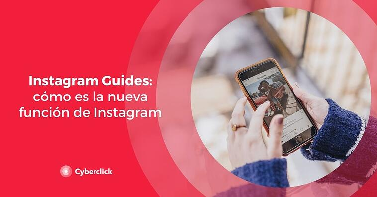 Instagram Guides: ¿qué es y cómo funciona?