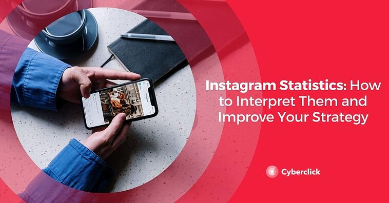 Instagram Statistics: How to Interpret Them and Improve Your Strategy