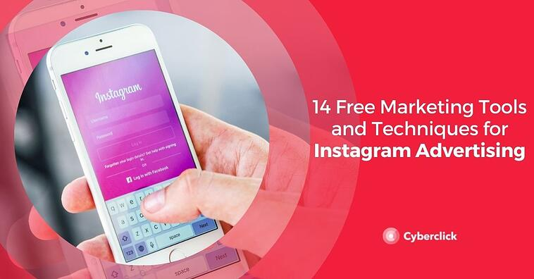 14 Free Marketing Tools and Techniques for Instagram Advertising
