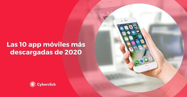 Las 10 app móviles más descargadas de 2020