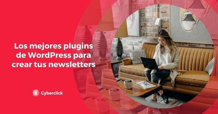 Los mejores plugins de WordPress para crear tus newsletters