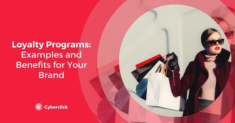 Loyalty Programs: Examples and Benefits for Your Brand