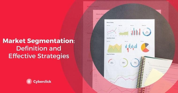 Market Segmentation: Definition and Effective Strategies