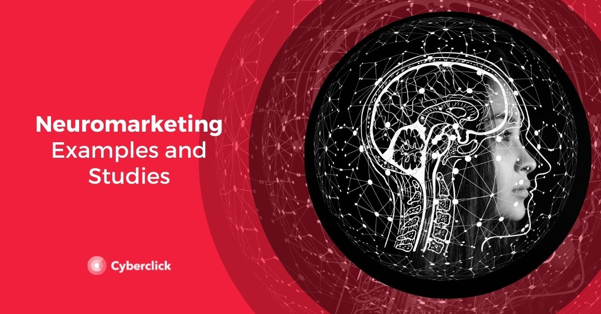 10 Neuromarketing Examples and Studies