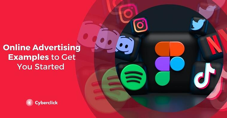 Online Advertising Examples to Get You Started