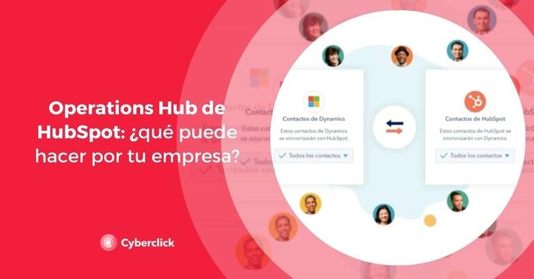 Operations Hub de HubSpot: ¿qué puede hacer por tu empresa?