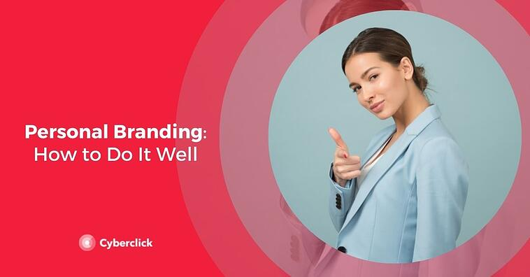 Personal Branding: How to Do It Well