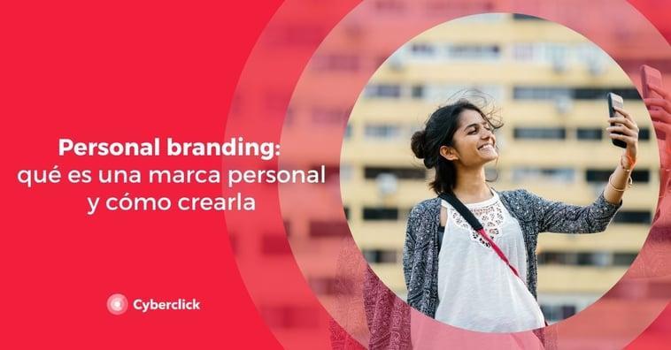 Personal branding: qué es una marca personal y cómo crearla