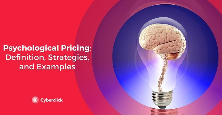 Psychological Pricing: Definition, Strategies, and Examples