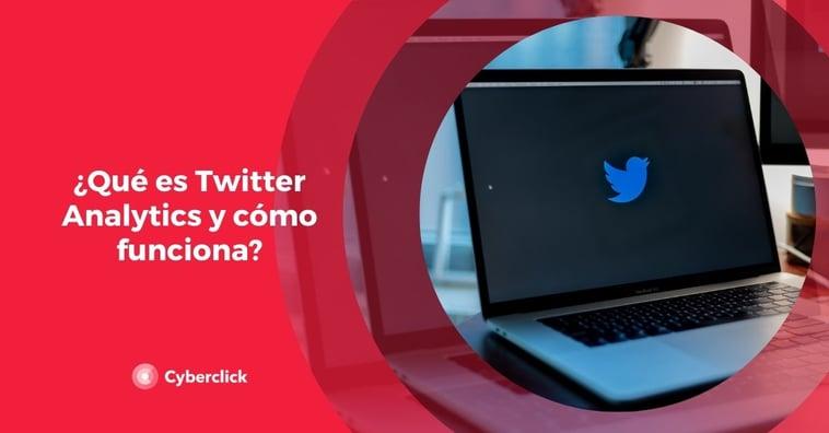 ¿Qué es Twitter Analytics y cómo funciona?