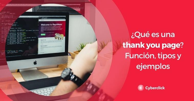 ¿Qué es una thank you page? Función, tipos y ejemplos