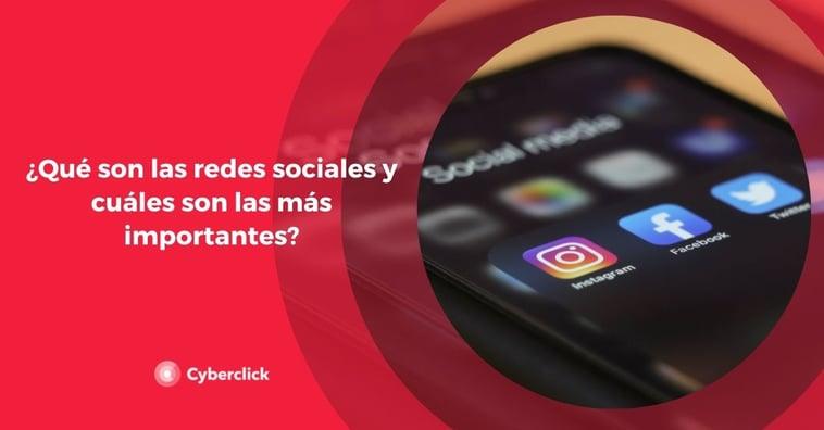 ¿Qué son las redes sociales y cuáles son las más importantes?
