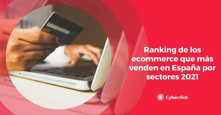 Ranking de los ecommerce que más venden en España por sectores 2021