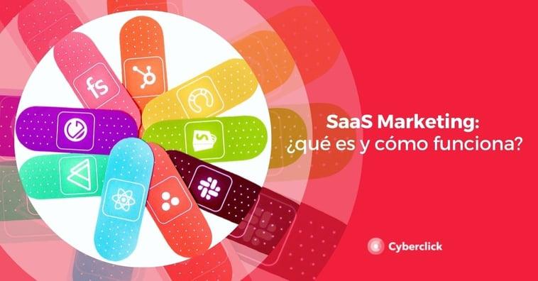 SaaS Marketing: ¿qué es y cómo funciona?