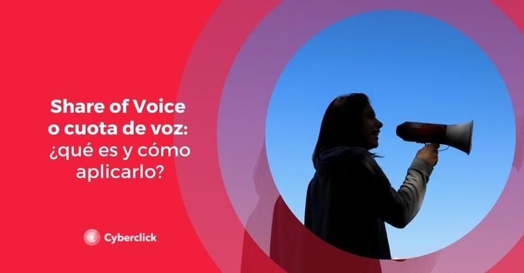 Share of Voice o cuota de voz: ¿qué es y cómo aplicarlo?