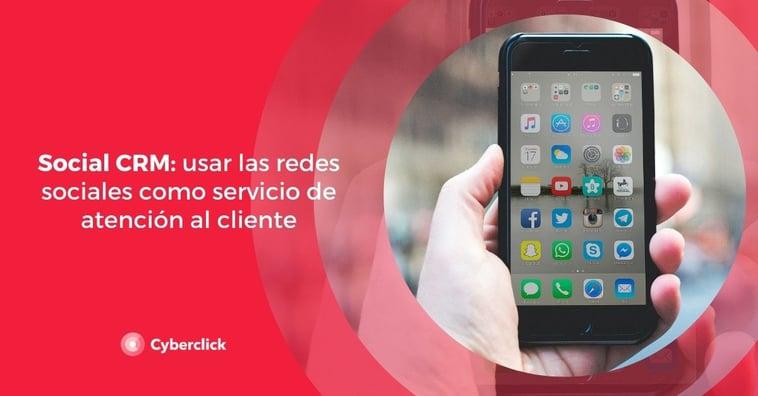 Social CRM: usar las redes sociales como servicio de atención al cliente