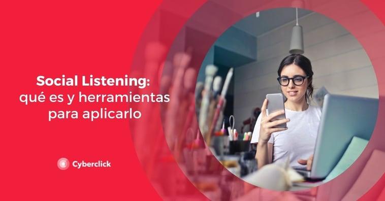 Social Listening: qué es y herramientas para aplicarlo