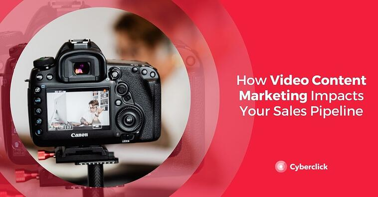 How Video Content Marketing Impacts Your Sales Pipeline
