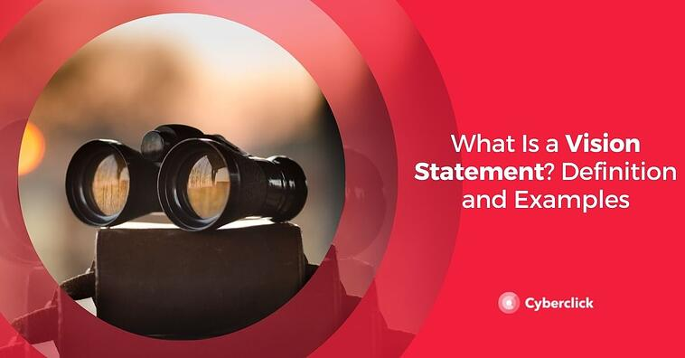 What Is a Vision Statement? Definition and Examples
