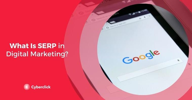 What Is SERP in Digital Marketing?