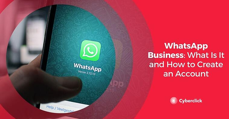 WhatsApp Business: What Is It and How to Create an Account
