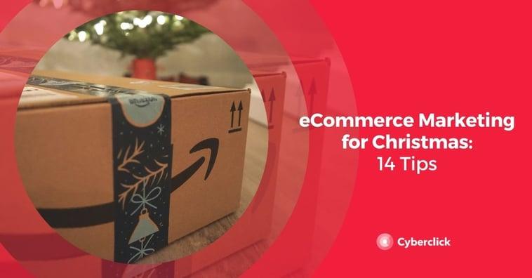 eCommerce Marketing for Christmas 2020: 14 Tips