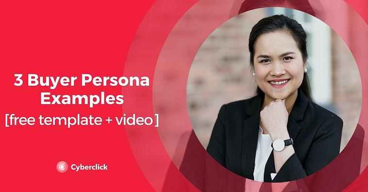 3 Buyer Persona Examples