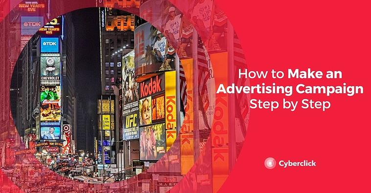 How to Make an Advertising Campaign Step by Step
