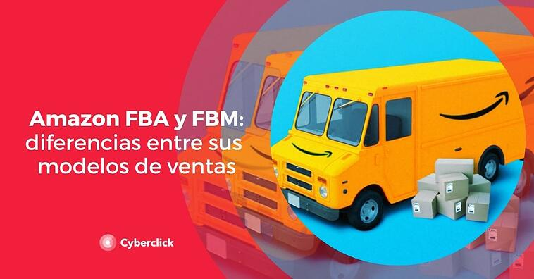 Amazon FBA y FBM: diferencias entre sus modelos de ventas