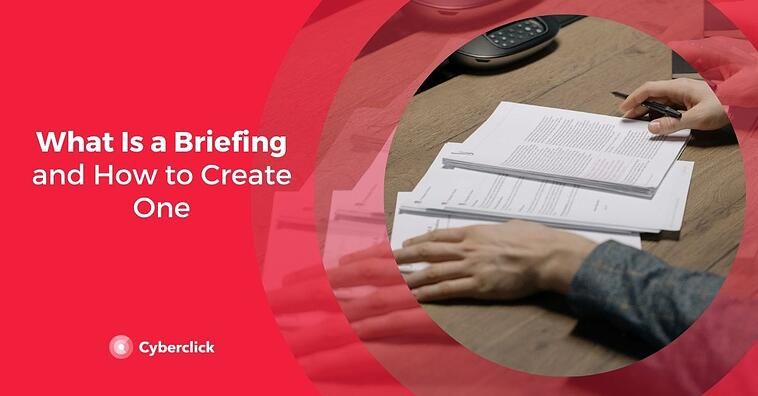 What Is a Briefing and How to Create One