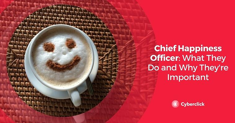Chief Happiness Officer: What They Do and Why They're Important