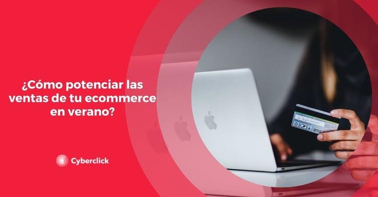 ¿Cómo potenciar las ventas de tu ecommerce en verano?