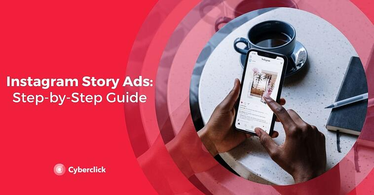 Instagram Story Ads: Step-by-Step Guide