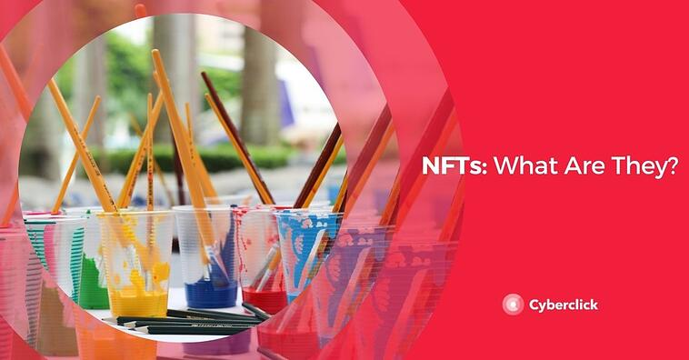 NFTs: What Are They?
