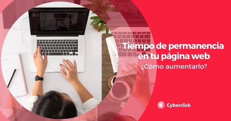 Cómo aumentar el tiempo de permanencia en tu página web