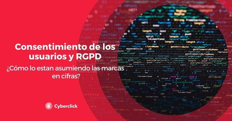 Consentimiento de los usuarios y RGPD: ¿cómo lo están asumiendo las marcas en cifras?