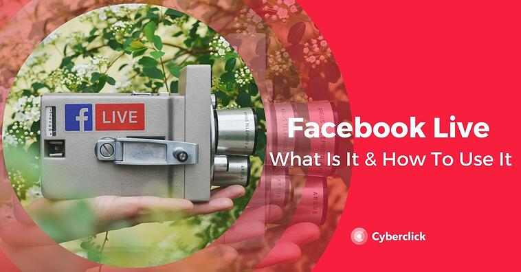 Facebook Live: What is it and How to use it