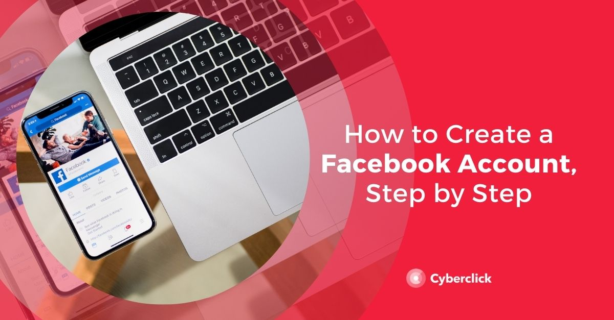 How to Create a New Facebook Account Step by Step (2021)