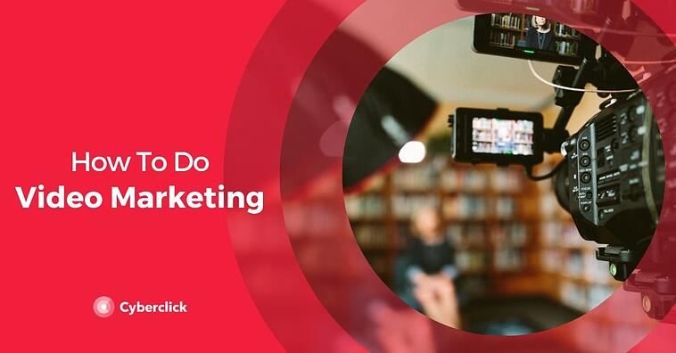 How to Do Video Marketing: Start Creating Brand Videos Today!